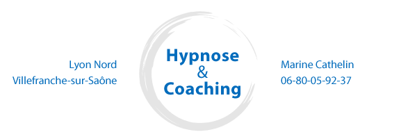 Marine Cathelin Hypnose et Coaching à Lyon Nord, Villefranche-sur-Saône